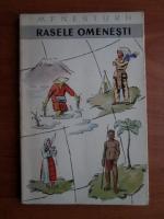 M. F. Nesturh - Rasele omenesti