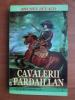 Anticariat: Michel Zevaco - Cavalerii Pardaillan