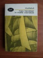 Anticariat: Multatuli - Max Havelaar in Indiile Olandeze