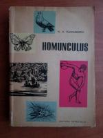Anticariat: N. N. Plavilscikov - Homunculus. Schite din istoria biologiei