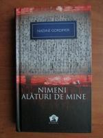 Anticariat: Nadine Gordimer - Nimeni alaturi de mine
