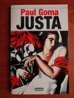 Anticariat: Paul Goma - Justa