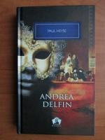 Anticariat: Paul Heyse - Andrea Delfin