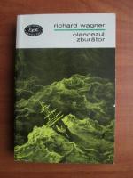 Anticariat: Richard Wagner - Olandezul zburator