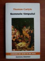 Anticariat: Thomas Carlyle - Semnele timpului