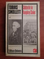 Anticariat: Tobias Smollett - Calatoriile lui Humphrey Clinker