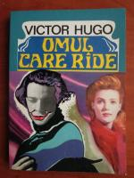 Anticariat: Victor Hugo - Omul care rade