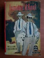 William Faulkner - Lumiere d`Aout