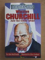 Anticariat: Alan MacDonald - Winston Churchill and His Great Wars