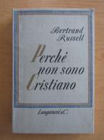 Anticariat: Bertrand Russell - Perche non sono cristiano