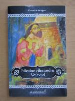 Claudiu Neagoe - Nicolae Alexandru Voievod
