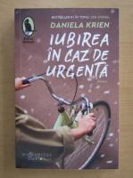 Anticariat: Daniela Krien - Iubirea in caz de urgenta