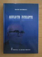 David Davidescu - Reflectii intelepte