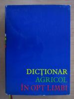 Anticariat: Dictionar agricol in opt limbi (volumul 2)