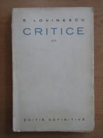 Anticariat: E. Lovinescu - Critice, volumul 3. Critica impresionista