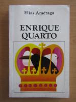 Anticariat: Elisa Amezaga - Enrique Quarto