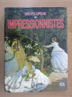 Anticariat: Encyclopedie des Impressionnistes