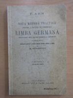 F. Ahn - Noua metoda practica pentru a invata cu inlesnire limba germana, cursul I