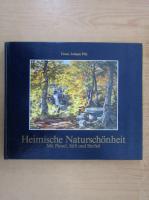 Anticariat: Franz Johann Pilz - Heimische Naturschonheit