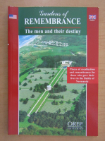 Anticariat: Gardens of Remembrance. The Men and Their Destiny
