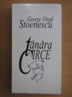George Virgil Stoenescu - Tanara Circe