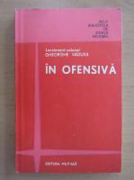 Anticariat: Gheorghe Vaduva - In ofensiva