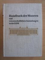 Anticariat: Handbuch der Museen und wissenschaftlichen Sammlungen in der DDR