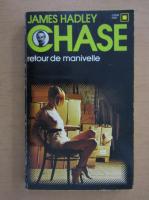 James Hadley Chase - Retour de manivelle