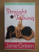 Anticariat: Jane Green - Straight Talking