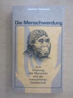 Anticariat: Joachim Herrmann - Die Menschwerdung