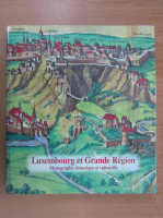 Anticariat: Joseph Groben - Luxembourg et Grande Region