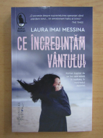Anticariat: Laura Imai Messina - Ce incredintam vantului