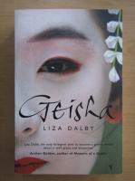 Anticariat: Liza Dalby - Geisha