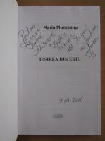 Anticariat: Maria Munteanu - Iesirea din exil (cu autograful autoarei)