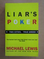 Anticariat: Michael Lewis - Liar's Poker