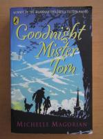 Anticariat: Michelle Magorian - Goodnight Mister Tom