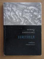 Anticariat: Mihail Sadoveanu - Jertfele