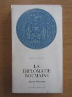 Anticariat: Mircea Malita - La Diplomatie Roumaine