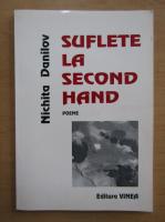 Nichita Danilov - Suflete la second hand