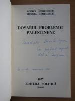 Anticariat: Rodica Georgescu - Dosarul problemei palestinene (cu autograful autoarei)
