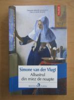 Anticariat: Simone van der Vlugt - Albastrul din miez de noapte