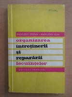 Anticariat: Stefan Radulescu - Organizarea intretinerii si repararii locuintelor