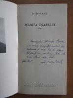 Anticariat: Teodor Bals - Poarta soarelui (cu autograful autorului)
