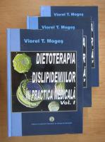 Viorel T. Mogos - Dietoterapia dislipidemiilor in practica medicala (3 volume)