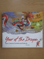 Anticariat: Year of the Dragon. Tales, Customs, Symbols and Festivals