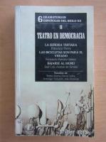 6 Dramaturgos Espanoles Del Siglo XX (volumul 2)