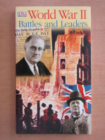 Anticariat: Aaron R. Murray - World War 2. Battles and Leaders