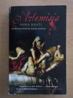 Anticariat: Anna Banti - Artemisia