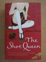 Anticariat: Anna Davis - The Shoe Queen
