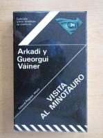 Anticariat: Arkadi Wainer - Visita Al Minotauro